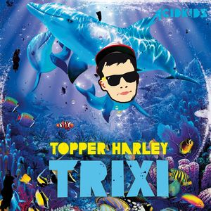 HARLEY, Topper - Trixi