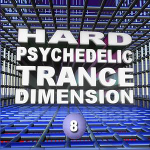 VARIOUS - Hard Psychedelic Trance Dimension V8