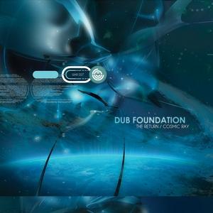 DUB FOUNDATION - The Return/Cosmic Ray