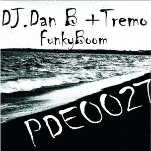 DJ DAN B/TREMO - FunkyBoom