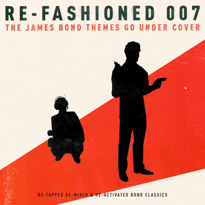VARIOUS - James Bond Goes Undercover Re-fashioned 007