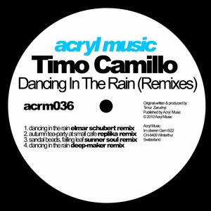 CAMILLO, Timo - Dancing In The Rain (remixes)