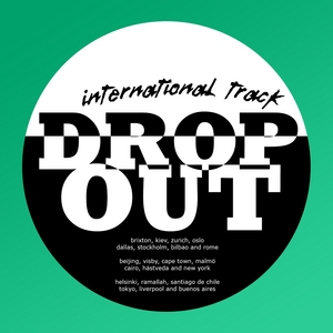 DROP OUT CITY ROCKERS - International Track