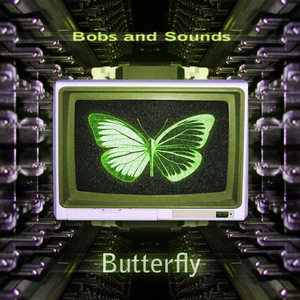 BOBS & SOUNDS - Butterfly (Gold Edition)
