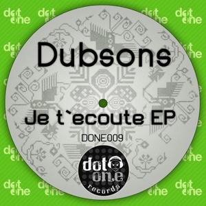 DUBSONS - Je T'ecoute