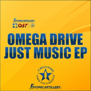 OMEGA DRIVE - Just Music EP