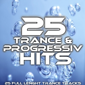 VARIOUS - 25 Trance & Progressiv Hits