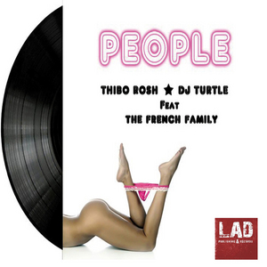 DJ TURTLE & THIBO ROSH feat THE FRENCH FAMILY - People