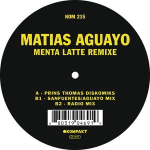 AGUAYO, Matias - Menta Latte Remixe