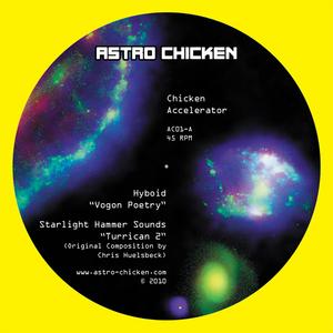 HYBOID/STARLIGHT HAMMER SOUNDS/TELEBOT/STERNREKORDER - Chicken Accelerator