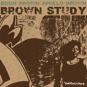 BOOG BROWN & APOLLO BROWN - Brown Study