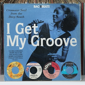 VARIOUS - I Get My Groove: Crossover Soul From The Deep South