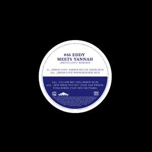 EDDY meets YANNAH - Black Label #66 Remix