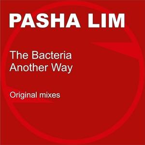 LIM, Pasha - The Bacteria