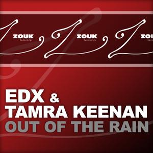 EDX/TAMRA KEENAN - Out Of The Rain