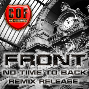 FRONT - No Time To Back (remixes)