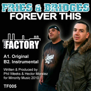 FRIES & BRIDGES - Forever This