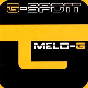 G SPOTT - Melo G