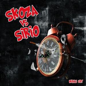 SKOZA vs SIRIO - Wake Up!