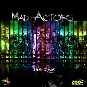 MAD ACTORS - The Ride