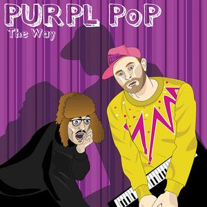 PURPL POP - The Way