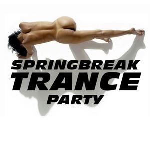 VARIOUS - Spring Break Trance Party