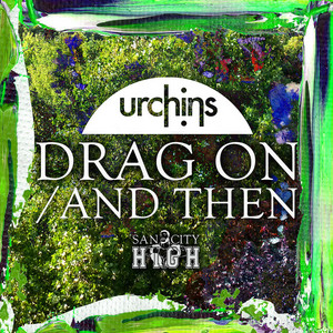 URCHINS - Drag On