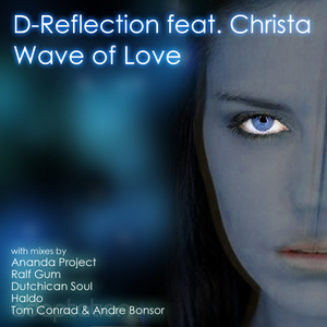 D REFLECTION feat CHRISTA - Wave Of Love