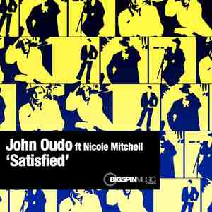 OUDO, John feat NICOLE MITCHELL - Satisfied