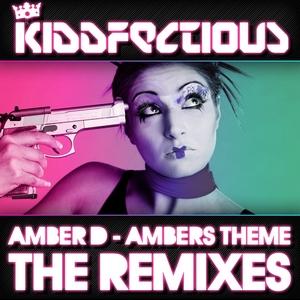 AMBER D - Ambers Theme (The remixes)