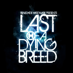 VARIOUS - Last Of A Dying Breed