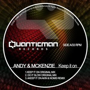 ANDY & MCKENZIE - Keep It On