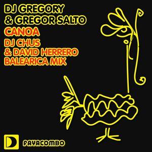 DJ GREGORY/GREGOR SALTO - Canoa