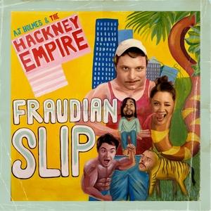 AJ HOLMES & THE HACKNEY EMPIRE feat KASTRO - Fraudian Slip (long mix)