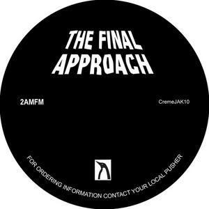 2AM/FM - The Final Approach