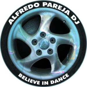 PAREJA, Alfredo - Believe In Dance