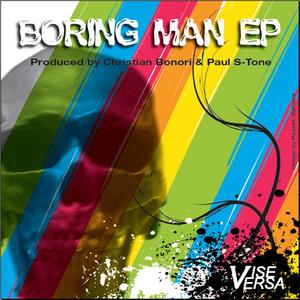 BONORI, Christian/PAUL S TONE/FABRIZIO FERRARI - Boring Man EP