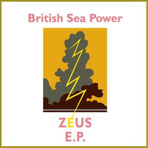 BRITISH SEA POWER - Zeus EP