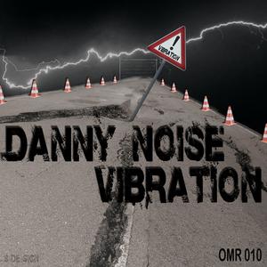 NOISE, Danny - Vibration