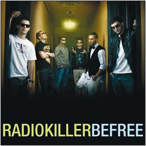 RADIO KILLER - Be Free