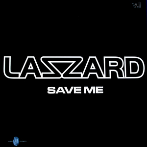 LAZZARD - Save Me