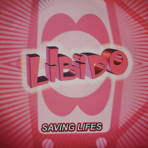 LIBIDO - Saving Lifes