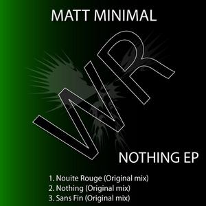 MINIMAL, Matt - Nothing EP