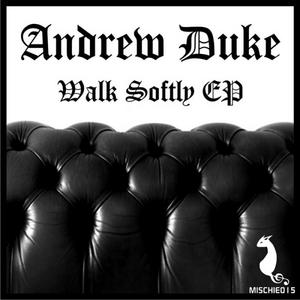 DUKE, Andrew - Walk Softly EP