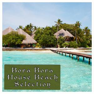 VARIOUS - Bora Bora Beach House Selection