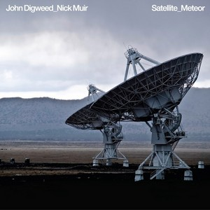 DIGWEED, John/NICK MUIR - Satellite