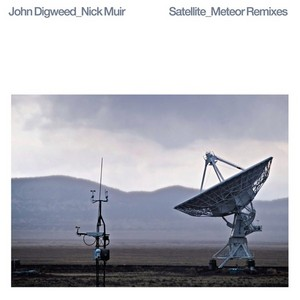 DIGWEED, John/NICK MUIR - Satellite/Meteor