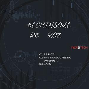 ELCHINSOUL - Pe Roz