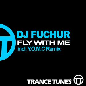 DJ FUCHUR - Fly With Me