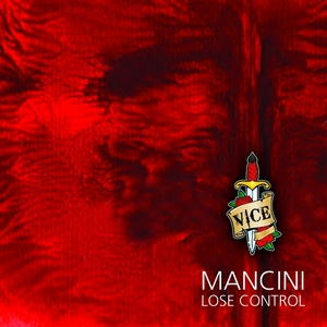 MANCINI - Lose Control
